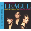 Don' t You Want Me: The Collection (Hybrid-SACD)