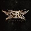 10 BABYMETAL YEARS (輸入/アナログレコード)