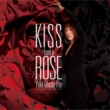 Kiss From A Rose (アナログレコード)