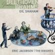 ベートーヴェン:ヴァイオリン協奏曲、ブラームス:ヴァイオリン協奏曲 ギル・シャハム、エリック・ジェイコブセン&ザ・ナイツ
