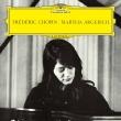 ピアノ・ソナタ第3番、幻想ポロネーズ、英雄ポロネーズ、3つのマズルカ マルタ・アルゲリッチ
