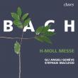 ミサ曲ロ短調 ステファン・マクラウド&リ・アンジェリ・ジュネーヴ(2CD)