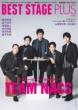 BEST STAGE Plus (ベストステージ プラス)VOL.4 BEST STAGE 2021年 6月号増刊 【表紙:TEAM NACS】