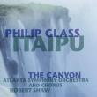 Itaipu, The Canyon: R.shaw / Atlanta So & Cho