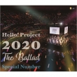 Hello! Project 2020 -The Ballad-Special Number
