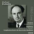 ブルックナー:交響曲第8番、べートーヴェン:交響曲第6番『田園』 ラファエル・クーベリック&バイエルン放送交響楽団(1965年ステレオ)(2CD)