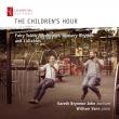 The Children' s Hour: Gareth Brynmor John(Br)W.vann(P)