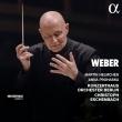 『魔弾の射手』より、小協奏曲、『オベロン』序曲 クリストフ・エッシェンバッハ&ベルリン・コンツェルトハウス管弦楽団、マルティン・ヘルムヒェン、アンナ・プロハスカ