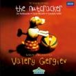 『くるみ割り人形』全曲 ワレリー・ゲルギエフ&マリインスキー歌劇場管弦楽団(1998)