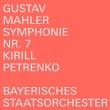 交響曲第7番『夜の歌』 キリル・ペトレンコ&バイエルン国立管弦楽団