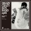 DIGGIN'CRAZY KEN BAND ep01 selected by MURO (7インチシングルレコード)