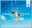 光明と霊感〜ラ・フォル・ジュルネ音楽祭 2021 公式CD〜バッハとモーツァルト(2CD)