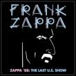 Zappa ' 88: The Last U.S.Show (Soft Pack)<完全限定盤>