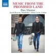 約束の地からの音楽〜現代イスラエルのマンドリンとギターのための作品集 デュオ・マンタル