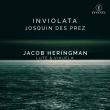 Inviolata〜リュートとビウエラによるモテットとミサ曲 ジェイコブ・ヘリングマン