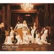 Perfect World 【初回限定盤A】(+DVD)