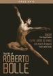 ロベルト・ボッレの芸術〜『シルヴィア』『ノートルダム・ド・パリ』『エトワール・ガラ』(3DVD)
