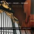 『ヴァイオリンとオルガンのための作品集〜ハース、レーガー、レンナー』 スレーテン・クルスティチ、ノルベルト・ドゥヒテル、ルートヴィヒ・シュミット
