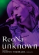 """ReoNa ONE-MAN Concert Tour """"unknown"""" Live at PACIFICO YOKOHAMA 【初回生産限定盤】(Blu-ray+CD)"""
