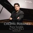 Piano Sonatas Nos.2, 3, Mazurkas : Javier Perianes