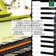 ハープシコーディオン〜チェンバロとアコーディオンのための音楽〜ダカン、ピアソラ、他 スヴィトラーナ・シャバルティナ、エヴゲニーヤ・チェルカゾワ