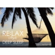 Re: Lax Style Deep Sleep