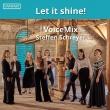 Let It Shine!: Voicemix