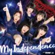 My Independence【ジャケット選抜A盤】