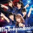 My Independence【ジャケット選抜B盤】