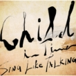 Child In Time【初回限定盤】(2CD)