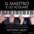 Il Maestro e lo Scolare〜先生と生徒のためのピアノ・デュオ アントニー・グレイと彼の生徒たち(2CD)