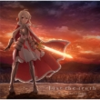 Just the truth <『劇場版 Fate/kaleid liner プリズマ☆イリヤ Licht 名前の無い少女』主題歌>