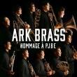 Ark Brass: イージー・ウィナーズ・pjbeへのオマージュ
