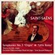 交響曲第3番『オルガン付き』、交響曲『ローマ』 ジャン=ジャック・カントロフ&リエージュ・フィル、ティエリー・エスケシュ(日本語解説付)