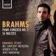 Piano Concerto No.1, 16 Waltzes : Emmanuel Despax(P)Andrew Litton / BBC Symphony Orchestra, Miho Kawashima(P)