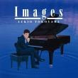 Debussy Images Book 1, 2, Ravel : Yukio Yokoyama(P)