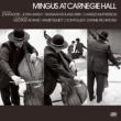 Mingus At Carnegie Hall 【完全版】(SHM-CD 2枚組)