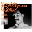 New York Eye And Ear Control 1964 Revisited