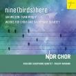 『9羽(の鳥)がここに〜合唱作品集〜I.ウィルソン、I.ムーディ』 フィリップ・アーマン&北ドイツ放送合唱団