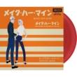 Make Her Mine (国内盤/レッドヴァイナル仕様/7インチシングルレコード)