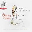 Shaping Chopin-waltzes, Mazurkas, Nocturnes: Fedorova(P)