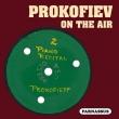 Prokofiev On The Air-piano Works: Prokofiev +vedernikov