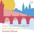 Symphonies Nos.38, 39 : Andrew Manze / Hanover NDR Philharmonic