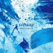 EVERBLUE 【初回生産限定盤】(+DVD)