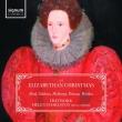 An Elizabethan Christmas: Fretwork Helen Charlston(Ms)