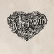 Born To Win / Born To Lose
