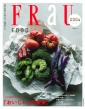 FRaU SDGs MOOK FOOD 「おいしい」の未来。 講談社MOOK