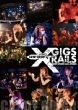 10years anniversary final 「GIGS-XTRAILS」