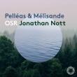 Pelleas Et Melisande Suite: Nott / Sro +schoenberg: Pelleas Und Melisande