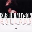 Ballads -Remembering John Coltrane
